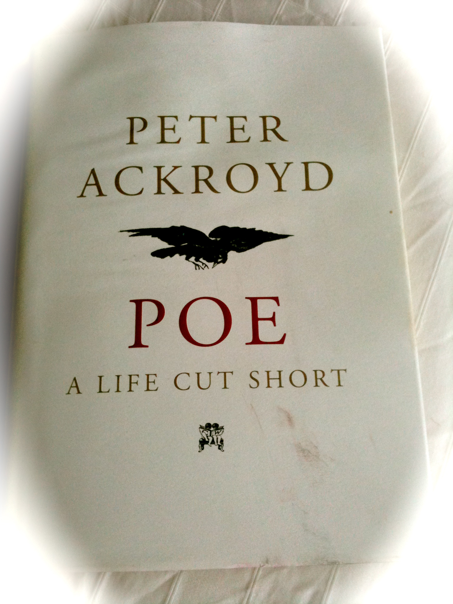 "Peter Ackroyd ""The Man Who Never Smiled"""