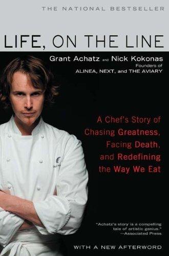 Grant Achatz: Life, On the Line